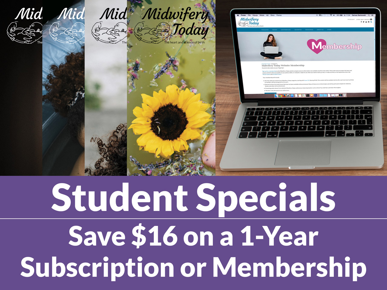 Save $16 on a one-year Midwifery Today subscription and save $16 on a one-year Midwifery Today Website Membership. This special offer is good for students only